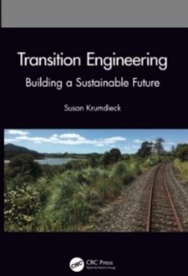 Transition Engineering, Building a Sustainable Future - Paperback Book