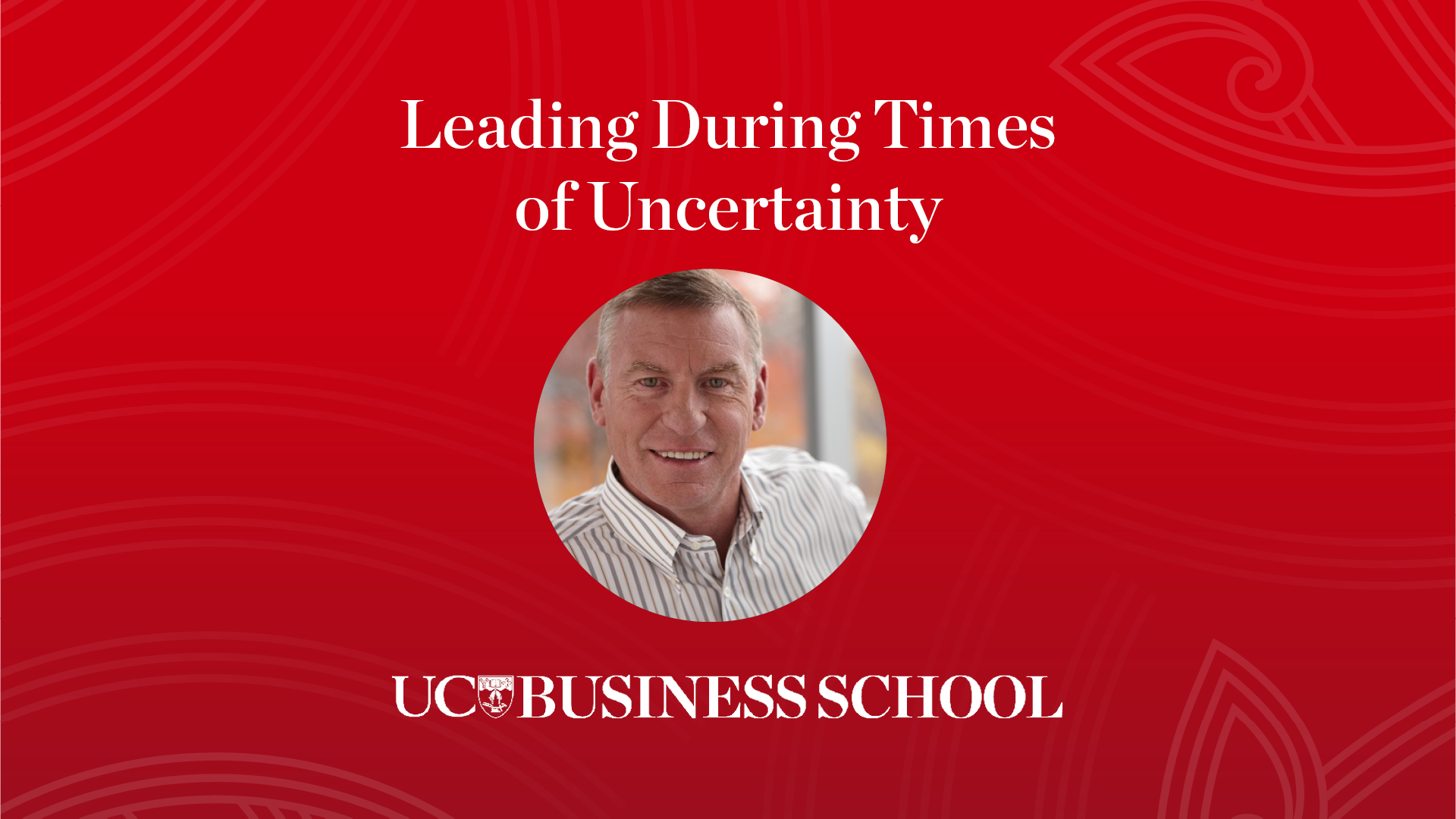 Glenn Renwick - Leading During Times of Uncertainty