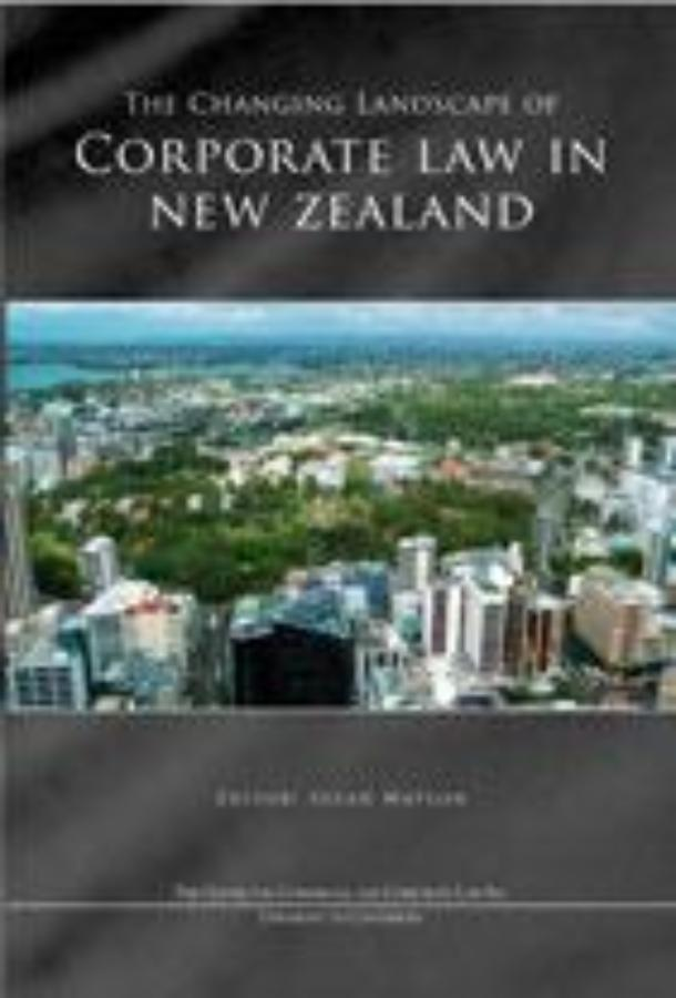 The Changing Landscape of Corporate Law in New Zealand