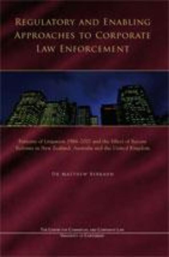 REGULATORY AND ENABLING APPROACHES TO CORPORATE LAW ENFORCEMENT