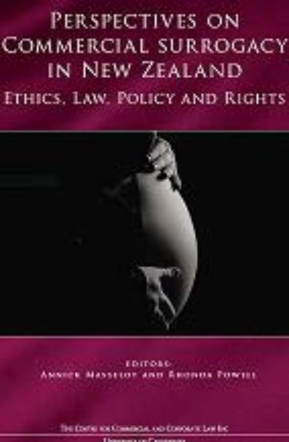 Perspectives on Commercial Surrogacy in NZ