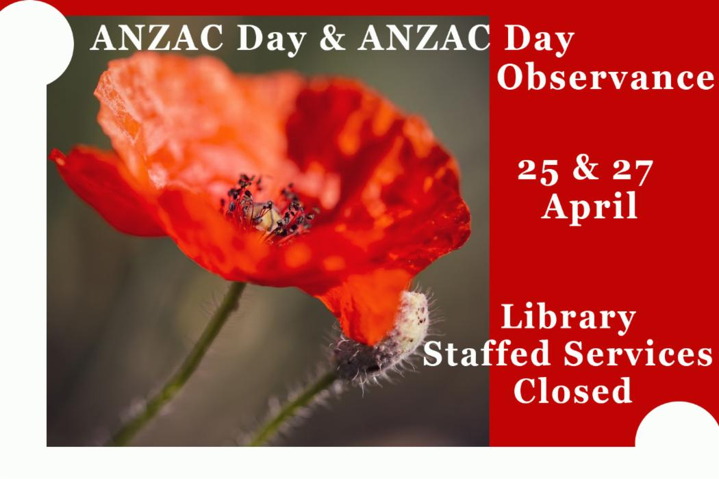 ANZAC Day library closed 2020