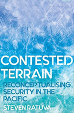 Contested Terrain Reconceptualising Security in the Pacific