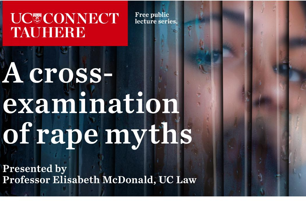 UC Connect public talk: A cross-examination of rape myths