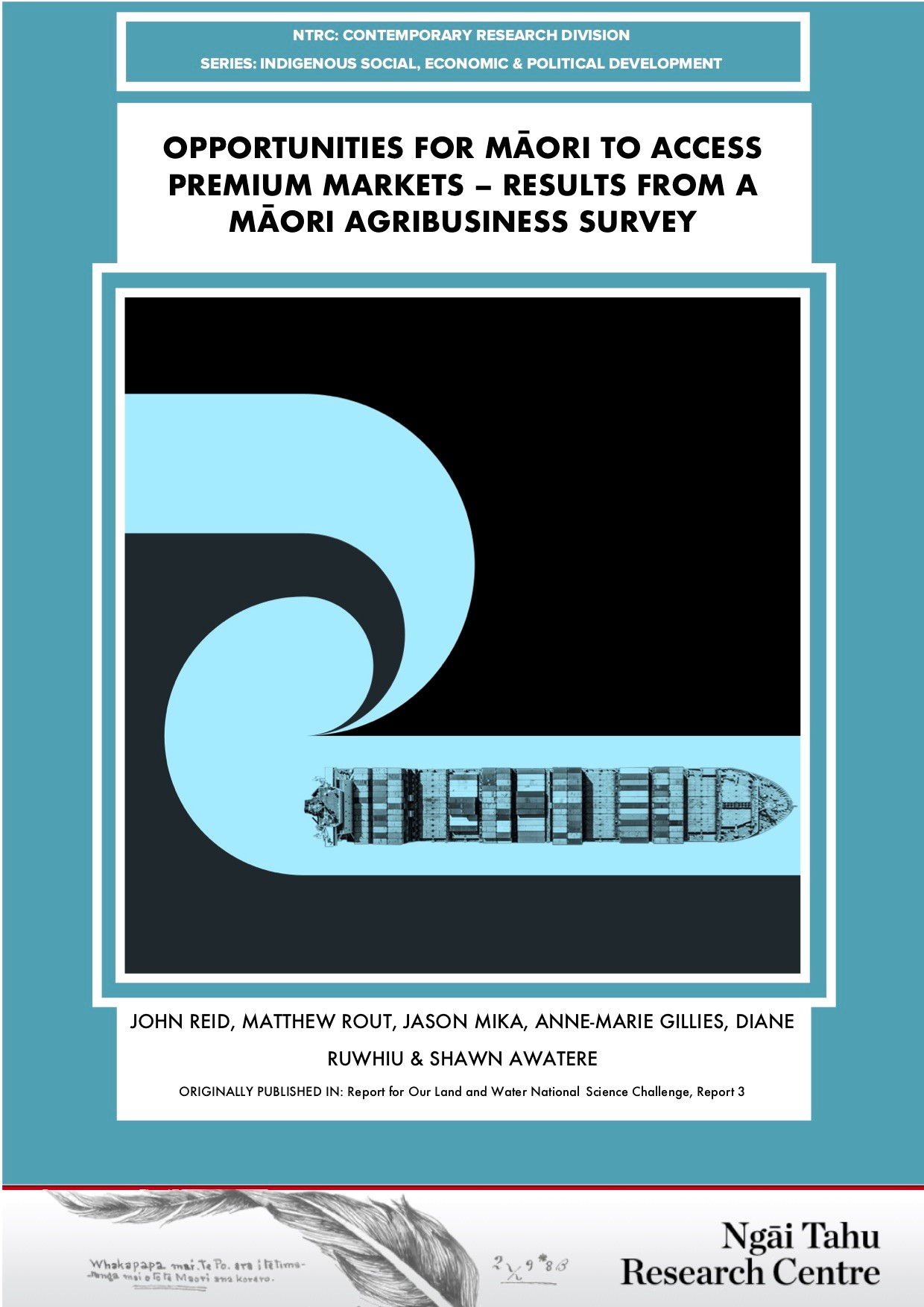 Opportunities for Māori to access premium markets - Results from a Māori agribus