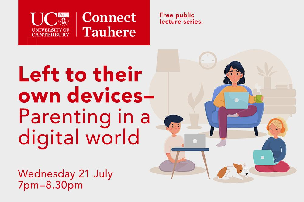 UC Connect: Left to their own devices: Parenting in a digital world
