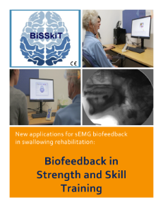BiSSkiT overview New applications for sEMG biofeedback in swallowing rehabilitation: Biofeedback in Strength and Skill Training