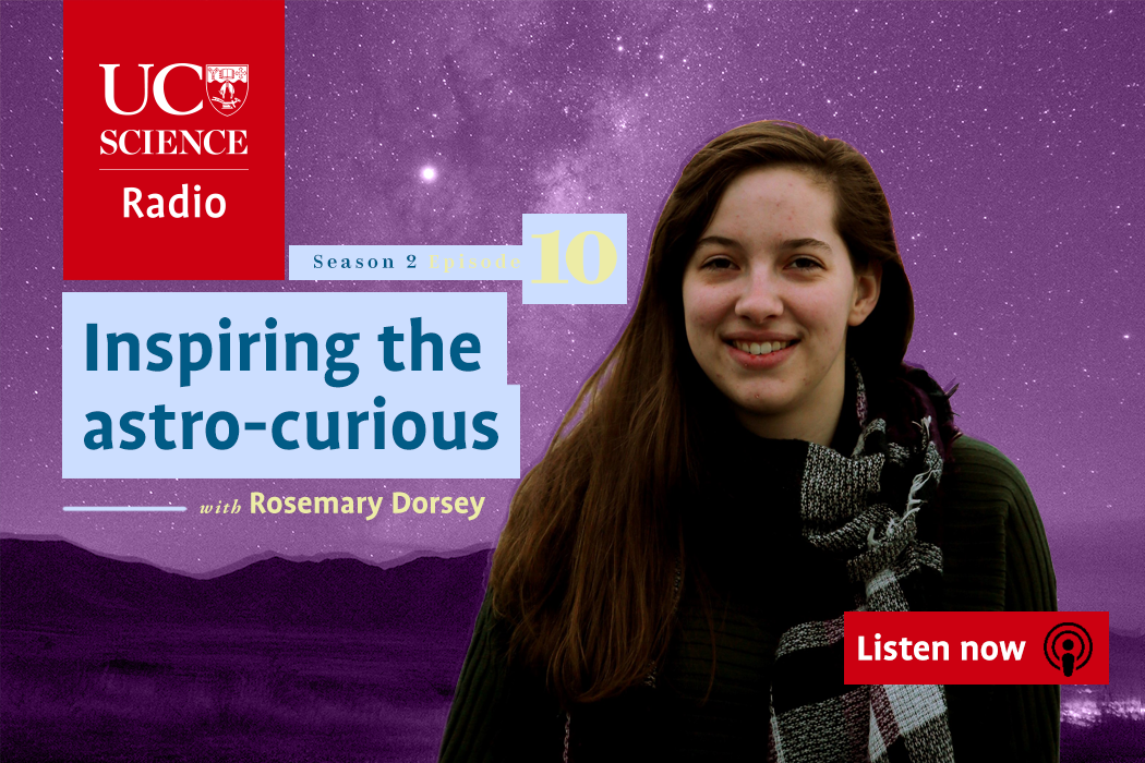 UC Science Ep10 Rosemary Dorsey Inspiring the astro-curious