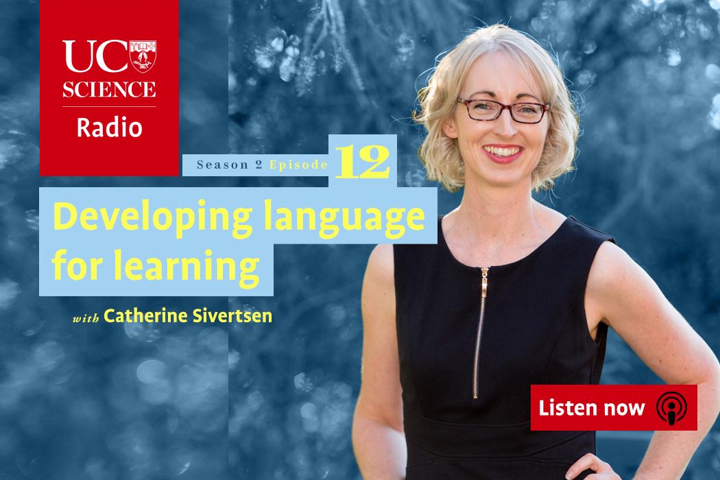 UC Science Radio Ep 12 Catherine Sivertsen